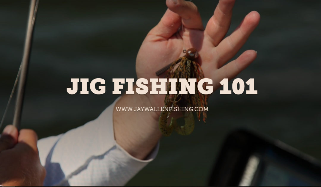 JIG FISHING 101