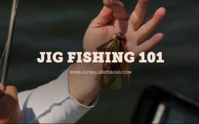 JIG FISHING 101