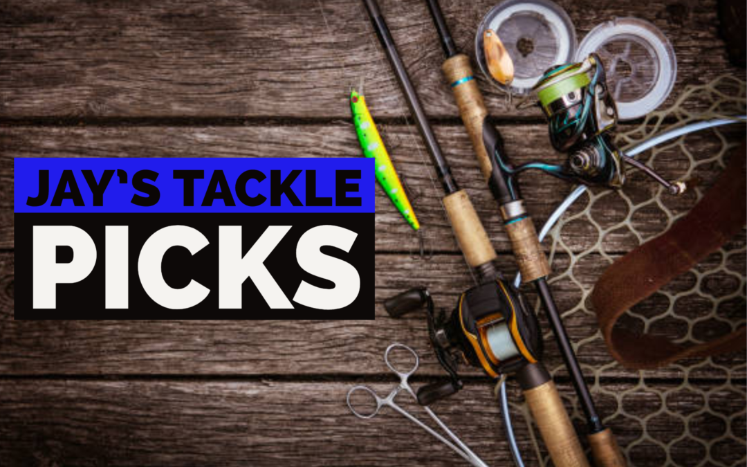 Jay's July Tackle Picks for Summer Bass